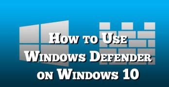 use windows defender on windows 10