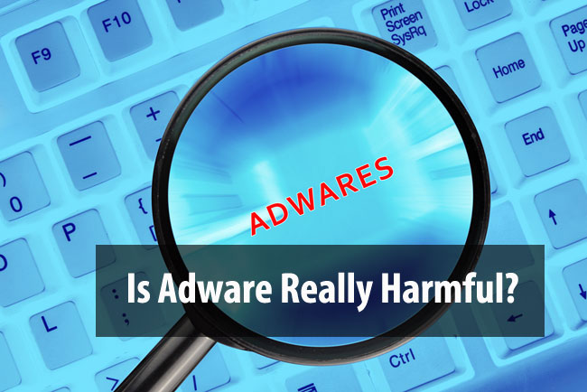 is adware really harmful