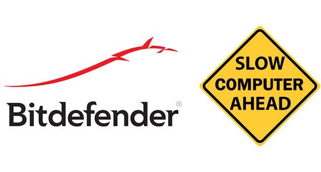 Bitdefender antivirus slow