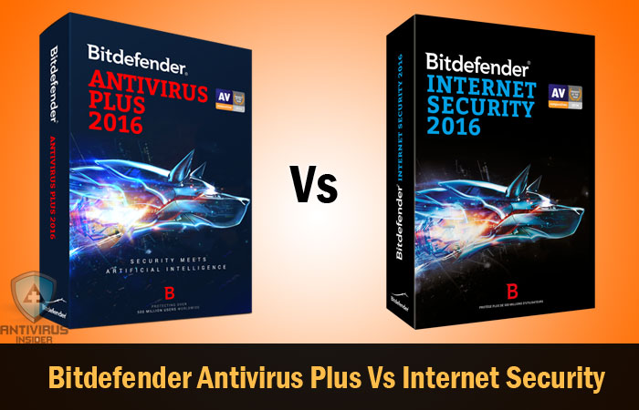 Bitdefender Antivirus Plus Vs Bitdefender Internet Security