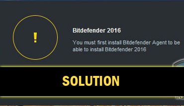 Solved]You must First Install Bitdefender Agent to be able to ...