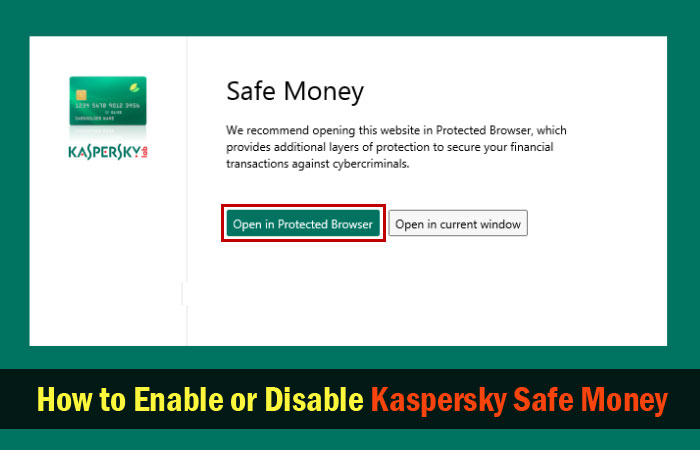Disable Kaspersky Safe Money