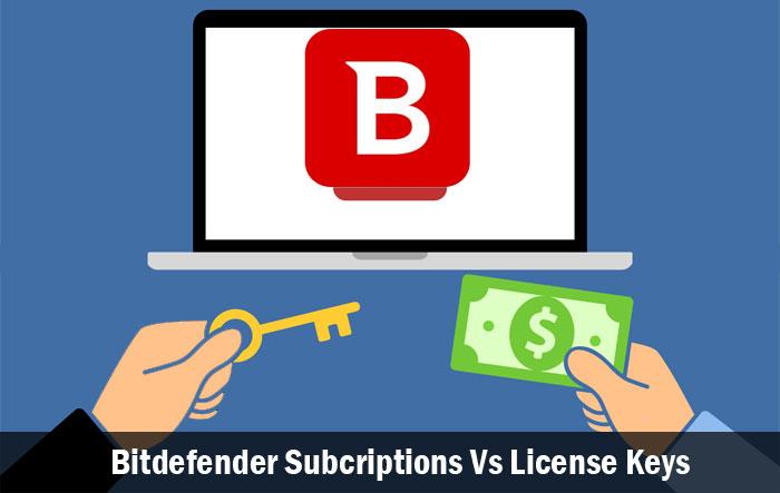 Bitdefender Subscriptions Vs License Keys