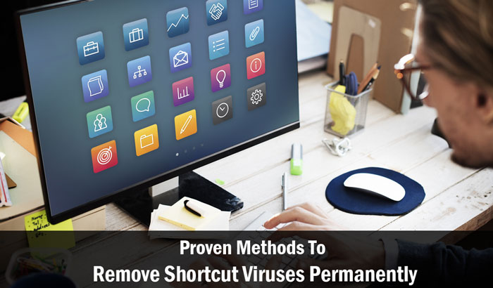 remove shortcut viruses
