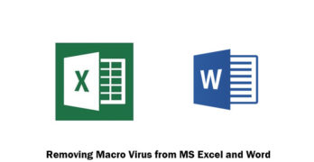 Removing Macro Virus from MS Excel and Word