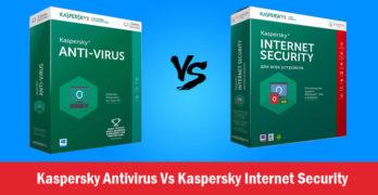Kaspersky Antivirus Vs Kaspersky Internet Security