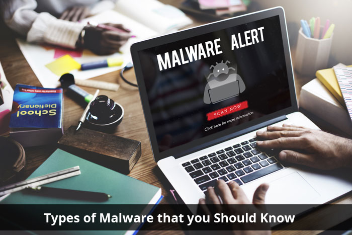 Types of Malware that you should know